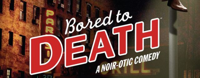 Bored to Death, saison 01 : Bromance in Noir
